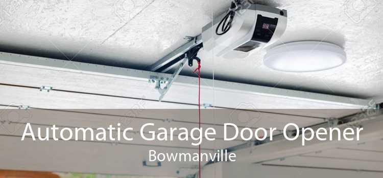 Automatic Garage Door Opener Bowmanville