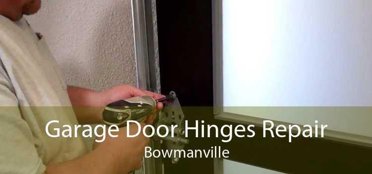 Garage Door Hinges Repair Bowmanville