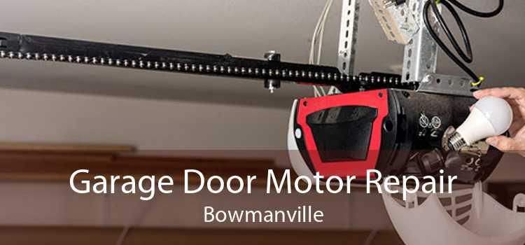 Garage Door Motor Repair Bowmanville
