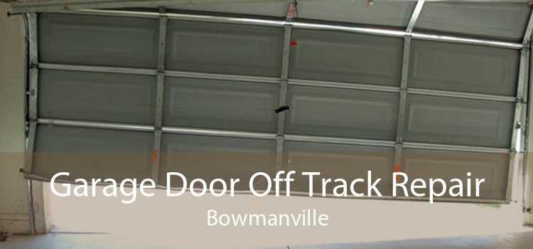 Garage Door Off Track Repair Bowmanville