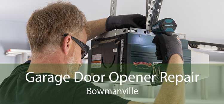 Garage Door Opener Repair Bowmanville