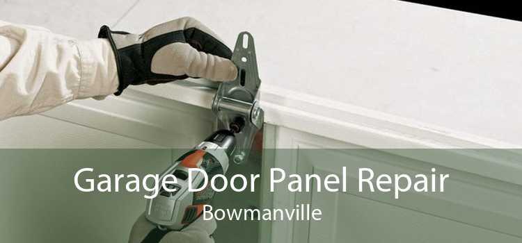 Garage Door Panel Repair Bowmanville