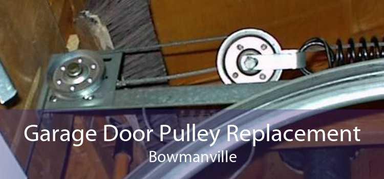 Garage Door Pulley Replacement Bowmanville