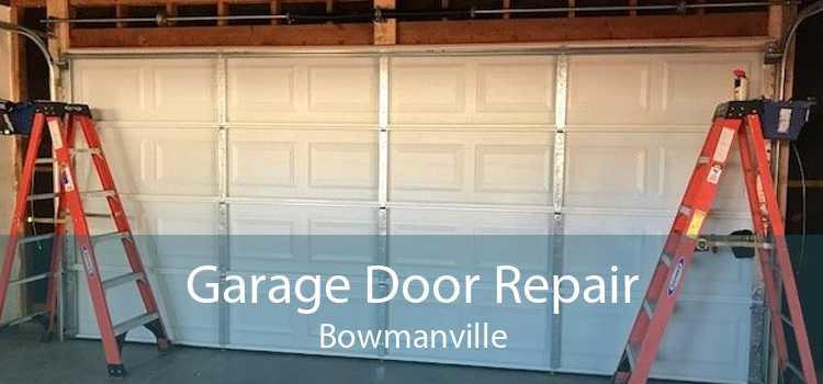 Garage Door Repair Bowmanville