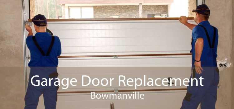 Garage Door Replacement Bowmanville