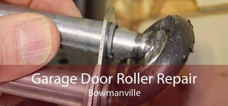 Garage Door Roller Repair Bowmanville