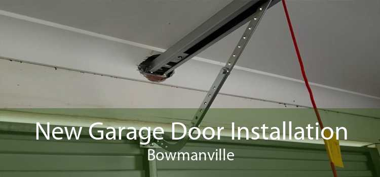 New Garage Door Installation Bowmanville