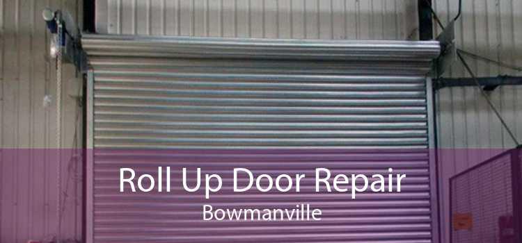 Roll Up Door Repair Bowmanville